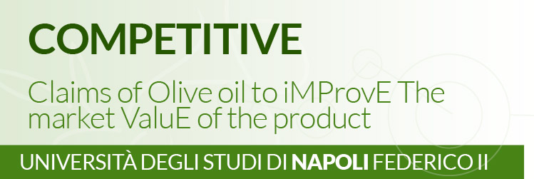Progetto AGER - OLIVO E OLIO - Claims of Olive oil to iMProvE The market ValuE of the product. - COMPETITIVE - Università degli Studi di Napoli